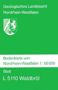 Bodenkarten von Nordrhein-Westfalen 1:50000 / Waldbröl von Wirth,  Werner