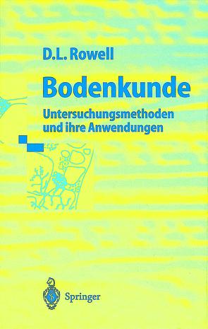 Bodenkunde von Börsch-Supan,  M., Munch,  Jean C., Rowell,  David L.