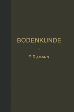 Bodenkunde von Ramann,  E.