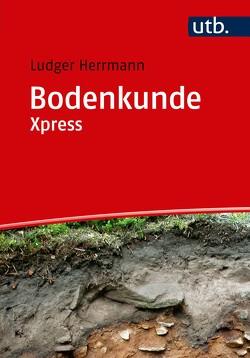Bodenkunde Xpress von Herrmann,  Ludger