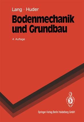 Bodenmechanik und Grundbau von Butz,  Ulrike, Huder,  Jochen