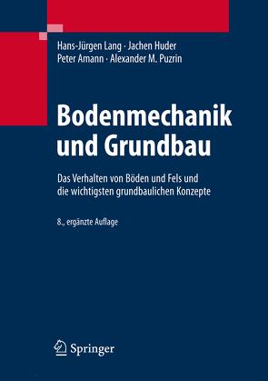 Bodenmechanik und Grundbau von Amann,  Peter, Huder,  Jachen, Lang,  Hans-Jürgen, Puzrin,  Alexander M.