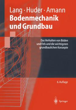 Bodenmechanik und Grundbau von Amann,  Peter, Butz,  Ulrike, Huder,  Jochen