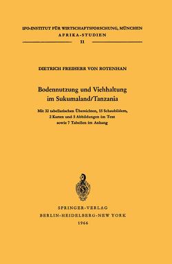 Bodennutzung und Viehhaltung im Sukumaland/Tanzania von Rotenhan,  Dietrich von