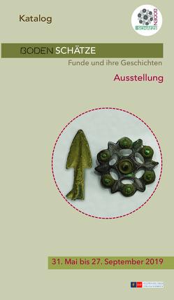 BODENSCHÄTZE. Funde und ihre Geschichte von Bergmann,  Anna Ulrike, Strähhuber,  Ruth