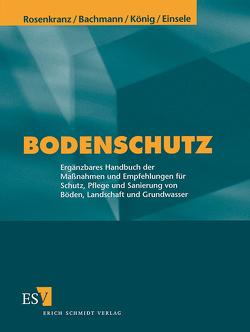 Bodenschutz – Abonnement von Bachmann,  Günther, König,  Wilhelm, Schroers,  Stefan, Utermann,  Jens
