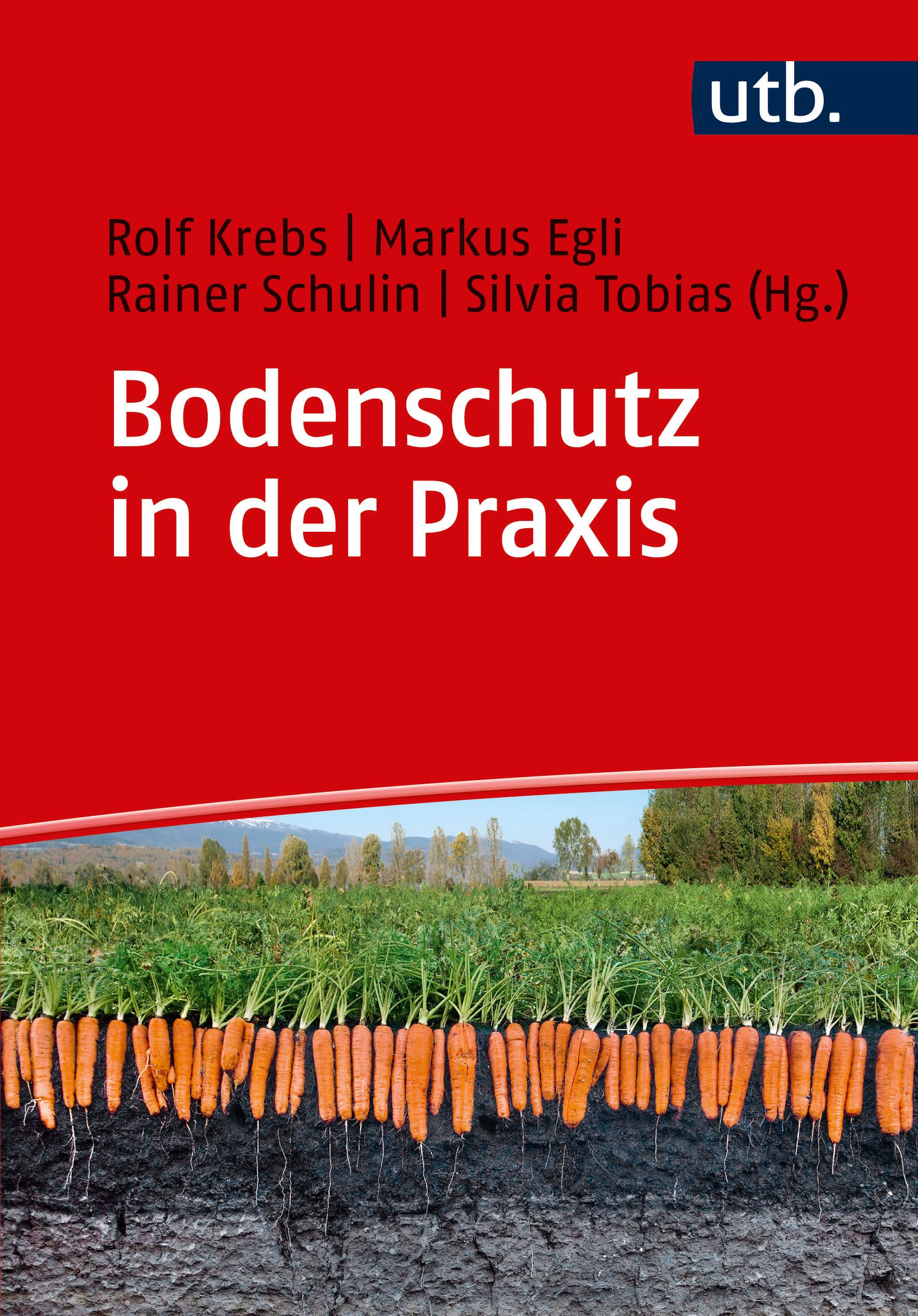 Bodenschutz in der Praxis von Egli, Markus, Krebs, Rolf, Schulin, Rain