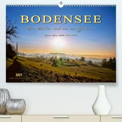 """Bodensee – """"Die Dörfer sind wie ein Garten …"""" (Rainer Maria Rilke) (Premium, hochwertiger DIN A2 Wandkalender 2021, Kunstdruck in Hochglanz) von Roder,  Peter"""