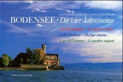 Bodensee – Die vier Jahreszeiten von Walser,  Johanna, Wolff-Seybold,  Hella
