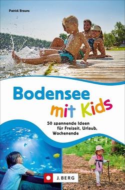 Bodensee mit Kids von Brauns,  Patrick Dr.