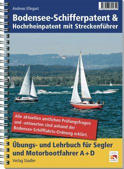 Bodensee-Schifferpatent & Hochrheinpatent mit Streckenführer von Ellegast,  Andreas