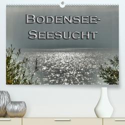 Bodensee – Seesucht (Premium, hochwertiger DIN A2 Wandkalender 2021, Kunstdruck in Hochglanz) von Brinker,  Sabine