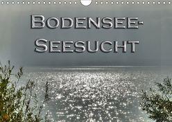 Bodensee – Seesucht (Wandkalender 2019 DIN A4 quer) von Brinker,  Sabine
