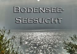 Bodensee – Seesucht (Wandkalender 2020 DIN A2 quer) von Brinker,  Sabine