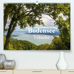 Bodensee Träume (Premium, hochwertiger DIN A2 Wandkalender 2020, Kunstdruck in Hochglanz) von Kunze,  Marc
