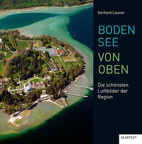 Bodensee von oben von Launer,  Gerhard