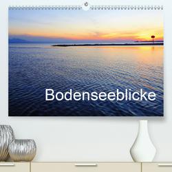 Bodenseeblicke (Premium, hochwertiger DIN A2 Wandkalender 2020, Kunstdruck in Hochglanz) von Kepp,  Manfred