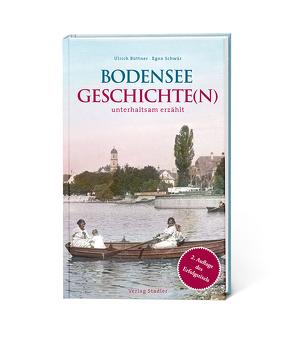 Bodenseegeschichte(n) von Büttner,  Ulrich, Schwär,  Egon
