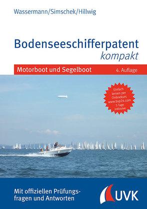 Bodenseeschifferpatent kompakt von Hillwig,  Daniel, Simschek,  Roman, Wassermann,  Matthias