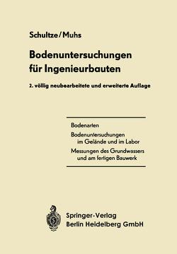 Bodenuntersuchungen für Ingenieurbauten von Muhs,  Heinz, Schultze,  Edgar