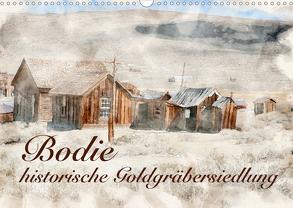 Bodie – historische Golgräbersiedlung (Wandkalender 2020 DIN A3 quer) von Werner / Wernerimages,  Peter