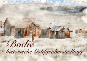Bodie – historische Golgräbersiedlung (Wandkalender 2020 DIN A4 quer) von Werner / Wernerimages,  Peter
