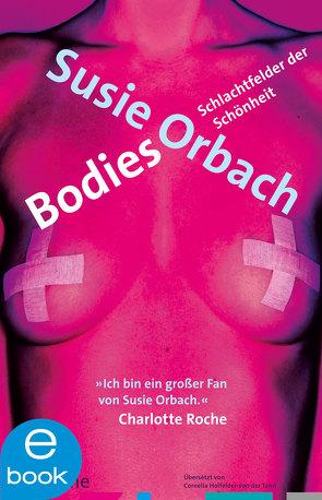 Bodies von Holfelder-von der Tann,  Cornelia, Orbach,  Susie