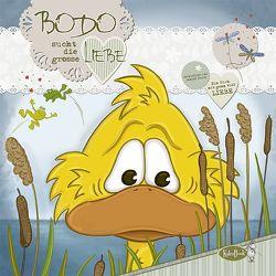 Bodo sucht die grosse Liebe von Kauer,  Daniel, Kauer,  Jacqueline