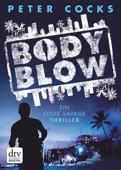 Body Blow von Cocks,  Peter, Frey,  Nina