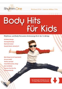 Body Hits für Kids von Filz,  Richard, Höber-Filz,  Janice