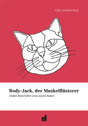 Body Jack, der Muskelflüsterer von Schelbert-Bisig,  Edith