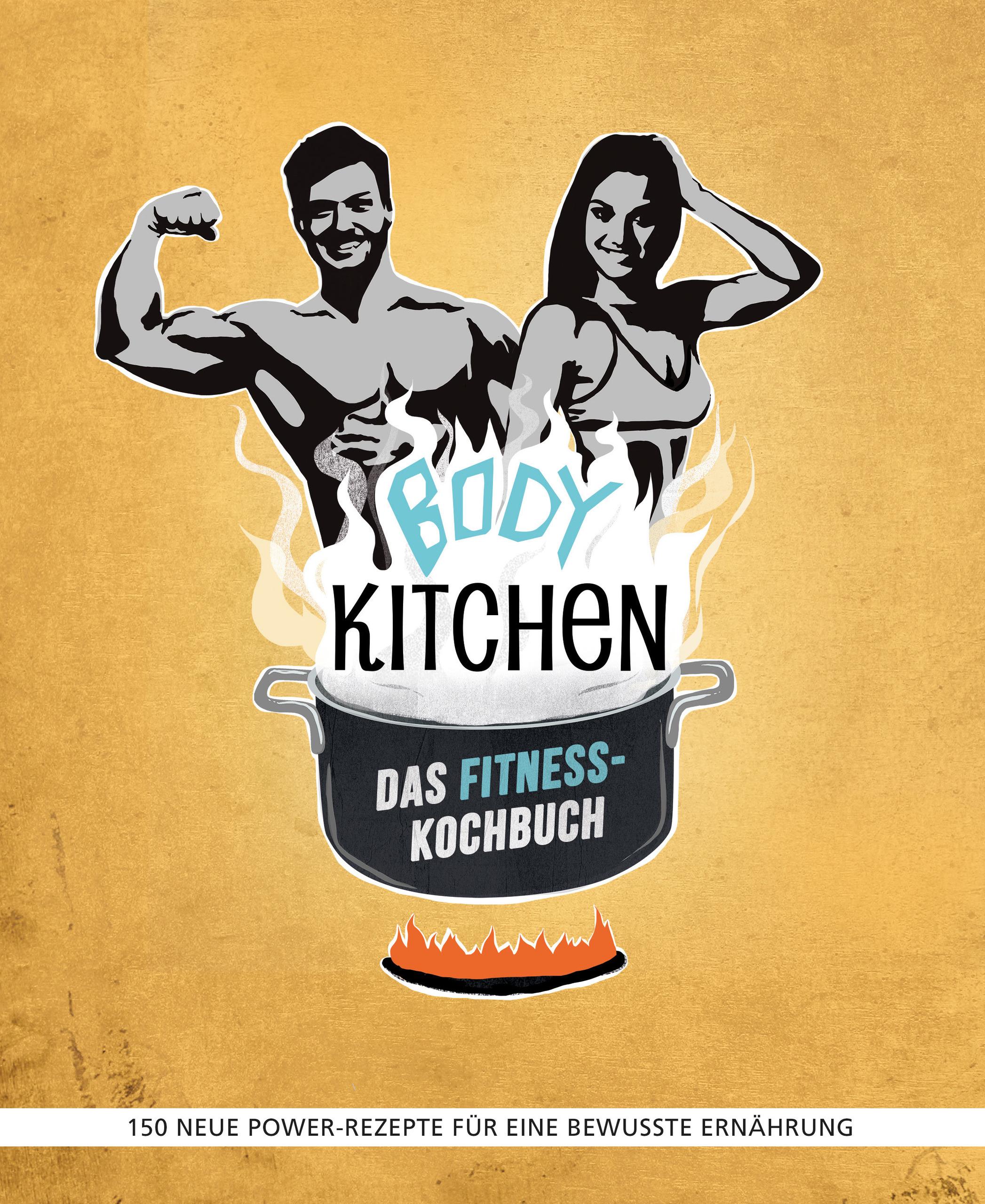 Body Kitchen – Das Fitness-Kochbuch von Hickst, Regina, Krämer, Pau