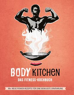 Body Kitchen 3 – Das Fitness Kochbuch von Pirbazari,  Vito, Seidel,  Kathrin, Simonetti,  Flavio