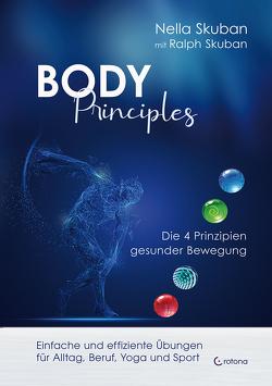 Body-Principles von Skuban,  Nella, Skuban,  Ralph