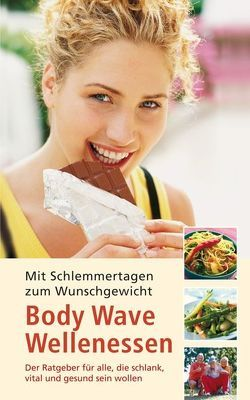 Body Wave Wellenessen von Kamp,  Birgit, Volkert,  Thomas