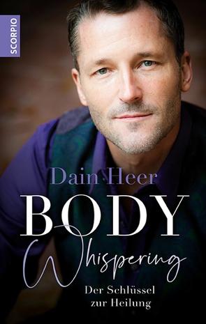 Body Whispering von Heer,  Dain, Rahn-Huber,  Ulla