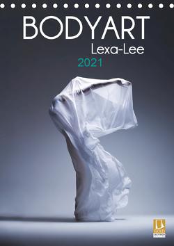 Bodyart Lexa-Lee (Tischkalender 2021 DIN A5 hoch) von Brand,  Axel, Lexa-Lee