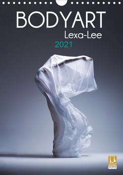 Bodyart Lexa-Lee (Wandkalender 2021 DIN A4 hoch) von Brand,  Axel, Lexa-Lee