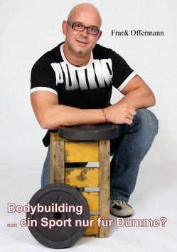 Bodybuilding von Offermann,  Frank