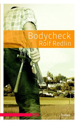Bodycheck von Redlin,  Rolf