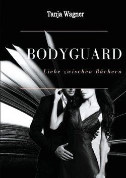 Bodyguard von Wagner,  Tanja
