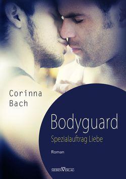 Bodyguard – Spezialauftrag: Liebe von Bach,  Corinna