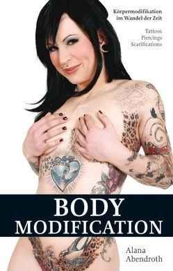 Bodymodification von Abendroth,  Alana
