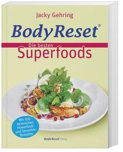 BodyReset – Die besten Superfoods von Gehring,  Jacky