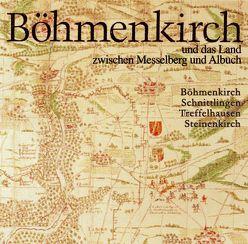 Böhmenkirch. Dorf und Land zwischen Messelberg und Albuch. Böhmenkirch,… von Bauer,  Karlheinz, Kosnopfel,  Albert, Lang,  Eugen, Lenz,  Jürgen, Osswald,  Karl, Riehle,  Max, Smettan,  Hans, Ziegler,  Walter