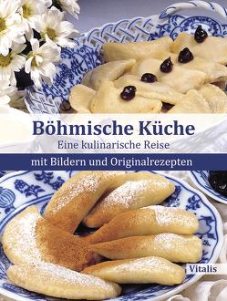 Böhmische Küche von Salfellner,  Harald