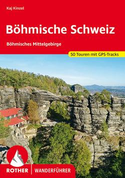 Böhmische Schweiz und Böhmisches Mittelgebirge von Kinzel,  Kaj