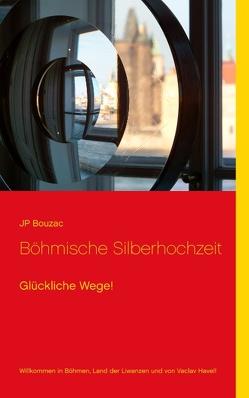 Böhmische Silberhochzeit von Bouzac,  JP