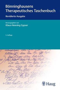 Bönninghausens Therapeutisches Taschenbuch von Gypser,  Klaus-Henning