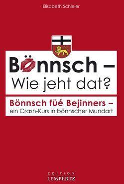 Bönnsch – Wie jeht dat? von Schleier,  Elisabeth